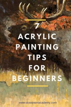Acrylic Painting Tips For Beginners Want to learn how to paint? Check out these acrylic painting tips which are perfect.