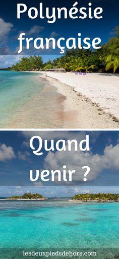 Vous avez décidé de partir voyager à Tahiti, Bora Bora au Tuamotu, bref, en Polynésie française ? Vous êtes en train de planifier votre voyage dans ces îles paradisiaques ? Je vous livre les éléments à prendre en compte pour savoir quelle est la meilleure période pour venir en Polynésie française.