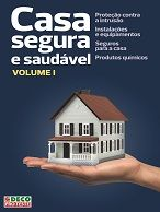 Casa segura e saudável, vol I (2.ª edição)