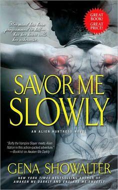 Savor Me Slowly (Alien Huntress Series #3)