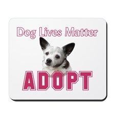 Dog Lives Matter Mousepad