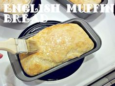 My Mom's amazing English Muffin Bread!  The EASIEST bread you'll ever make...and the BEST TOAST  you'll ever EAT. :-)