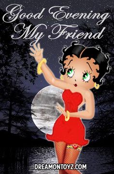 Betty boop & moon good morning or good night Betty Boop Frases, Animated Cartoon Characters, Disney Characters, Happy Thursday Images, Imagenes Betty Boop, Black Betty Boop, Betty Boop Cartoon, Betty Boop Pictures, Good Night Prayer