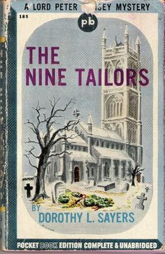 The Nine Tailors--quite possible one of the best suspense stories ever.