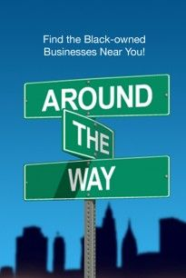 Around The Way App: Find Black-Owned Businesses Near You!