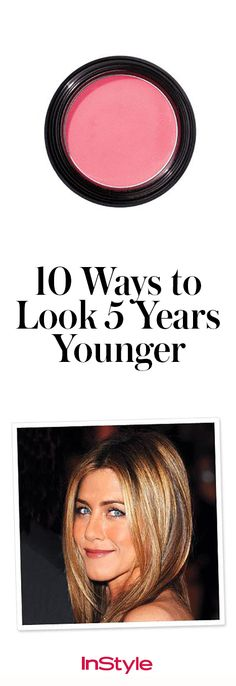 These beauty and style tips will help you turn back time. Hello, fountain of youth!
