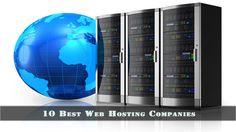 10 Best Web Hosting Companies #webHosting