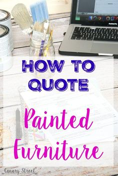 Great information for anyone who paints furniture! Free downloadable custom furniture painting work order form, plus lots of tips for quoting custom furniture painting jobs. http://canarystreetcrafts.com/