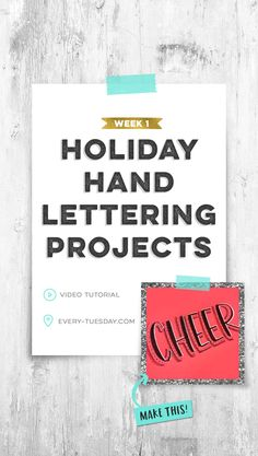 Holiday Hand Lettering Projects: Week 1