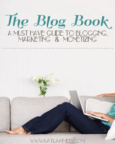 E-book:  The Blog Book | A Must Have Guide  {Kayla Aimee}