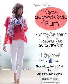 Plum's Famous Summer Sidewalk Sale June 21-24, 2012.