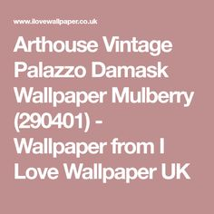 Arthouse Vintage Palazzo Damask Wallpaper Mulberry (290401) - Wallpaper from I Love Wallpaper UK