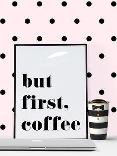 Free Printable But First Coffee Art Print from @chicfetti
