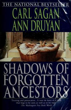 Buy Shadows of Forgotten Ancestors by Ann Druyan, Carl Sagan and Read this Book on Kobo's Free Apps. Discover Kobo's Vast Collection of Ebooks and Audiobooks Today - Over 4 Million Titles! Books To Read, My Books, Book Annotation, Open Library, Dream Library, Penguin Random House, Nonfiction Books, Great Books, This Book