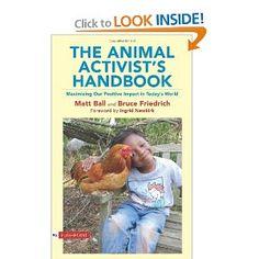 The Animal Activist's Handbook: Maximizing Our Positive Impact in Today's World by Matt Ball and Bruce Friedrich Vegan Books, Animal Activist, Animal Rights, Veganism, Lanterns, Films, Positivity, Amazon, Pets