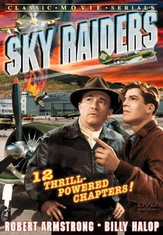 Sky Raiders - 12 Chapter Movie Serial