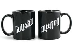 Ambigram Bullshit Meeting Mug: $9.95
