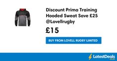 Discount Prima Training Hooded Sweat Save £25 @Lovellrugby, £15 at Lovell Rugby Limited