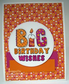 Big Birthday Wishs Stamp - Just Add Ink #279 and 4 Crafty Chicks - Two Paper Divas