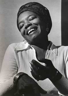 Maya Angelou- There are no words to say how much i adore this woman and how much I have learned from her. I miss her , just knowing that she is not on this earth saddens me.