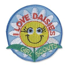"""I LOVE DAISIES SEW-ON PATCH #18357 $1.75 2"""" round Embroidered Patch. All Fun Patches are unofficial and are not to be worn on the front of the Girl Scout sash, vest or tunic. All fun patch designs are exclusively owned by Girl Scouts of the USA."""
