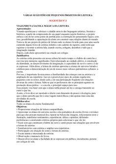VÁRIAS SUGESTÕES DE PEQUENOS PROJETOS DE LEITURA:                                   SUGESTÃO Nº.1VIAJANDO NA SACOLA MÁGICA...