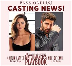 Passionflix Casting News!  Wingman rule number one: don't fall for a client. Passionflix is thrilled to announce the lead roles for Rachel Van Dyken THE MATCHMAKER'S PLAYBOOK have been cast. We're excited to share Ian Hunter will be played by the alluring Nick Bateman, and the beautiful & talented Caitlin Carver will star as Blake Olson!  The Matchmaker's Playbook will begin shooting next week, so stay tuned for more exciting news & updates from the set! Subscribe…