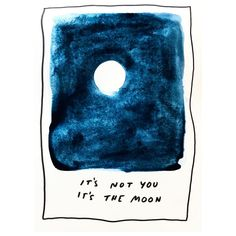 Friendly reminder ☄️ #supermoon #astrology #feelings #planets #universe #fullmoons #itsnotyou
