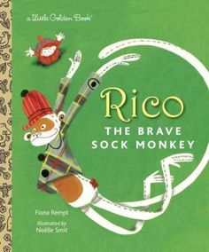 In this new Little Golden Book, Rico is a snuggly sock monkey who is born in a noisy factory, put in a box, and driven in the dark to somewhere he's never been. But Rico is never afraid, and his coura
