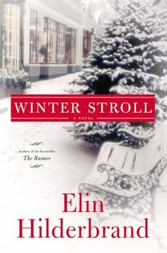 The Quinn family celebrates their most dramatic Christmas yet in this enchanting sequel to Elin Hilderbrand's bestselling Winter Street. 10/13