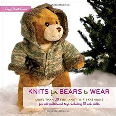 Knits for Bears to Wear: Amazon.co.uk: Amy O'Neill Houck: 9780307406613: Books