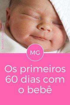 Primeiros dias do bebe | Os primeiros 60 dias com o bebê | Já ouviram falar sobre os 60 dias de neblina?
