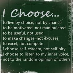 Life is full of choices...choose carefully!