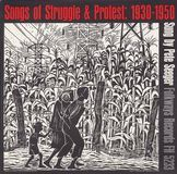 Songs of Struggle & Protest: 1930-1950 [CD]