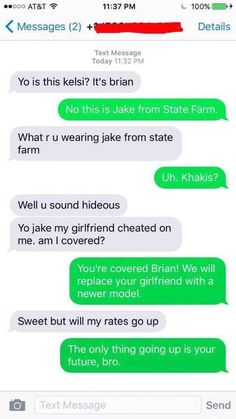 """The """"Jake From State Farm"""" Ploy:"""