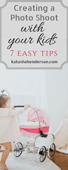 Easy tips on creating a photo shoot with your kids toddlers or babies and how to make it fun for both of you. Tricks on how to get the best photos of your kids, how to set up and how to make the best out of your kids photos