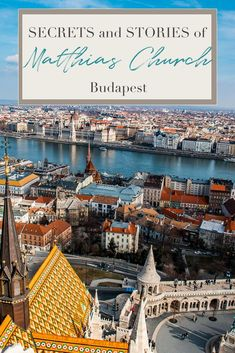 Join me to discover the history, the secrets and stories of Matthias Church, the church that has witnessed the shaping and history of the Castle Hill and Budapest itself. Budapest City, Visit Budapest, Budapest Travel, Budapest Hungary, Europe Travel Tips, Travel Guides, Travel Destinations, Cool Places To Visit, Places To Travel