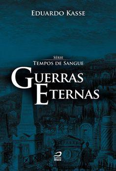 Guerras Eternas, Eduardo Kasse