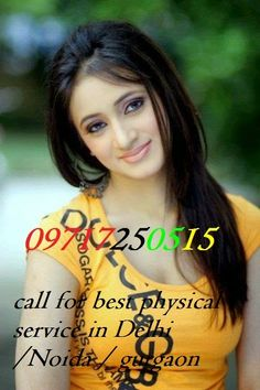 Call Girls In Delhi Escorts +919717250515: DELHI MODEL IN KAROL BAGH ESCORTS AVAILABLE IN PAT...