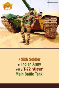 """#PictureOftheDay #SikhSoldier #BlessedtobeSikh  A Sikh Soldier of Indian Army with a T-72 """"Ajeya"""" Main Battle Tank!  Share & Spread to salute our BraveHearts"""