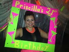 My 21st birthday photo frame. Neon party