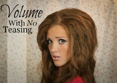 Huge Volume With No Teasing! This blogger has great hair tutorials. It's a little big, but the idea is great