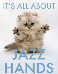 It's all about Jazz Hands