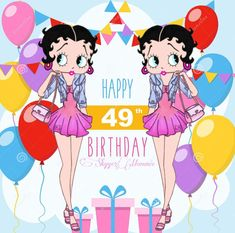 Betty Boop Happy 49th Birthday, Happy 49th Birthday Betty Boop Birthday, Happy Birthday, Celebrations, Minnie Mouse, Bb, Disney Characters, Fictional Characters, The Creator, Holidays
