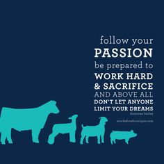 Passion, dedication, & dreams are always a recipe for wild success! I don't know where I would be today without and FFA in my life. Cow Quotes, Farm Quotes, Country Quotes, Animal Quotes, Life Quotes, Crush Quotes, Relationship Quotes, Ffa, Veterinarian Quotes