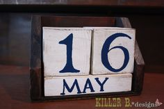 Perpetual calendar using scrap wood. Fun rainy day project!  I think that I should so make this!!!  Especially since the display on this picture is my birthday!!!