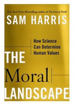The Moral Landscape by Sam Harris