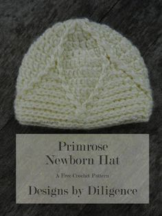The Primrose Newborn hat is a free crochet pattern that looks like a flower laying on top of your babies head. Get the pattern at Designs by Diligence.