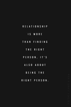 True! It's a pleasure being the right one when you find each other.