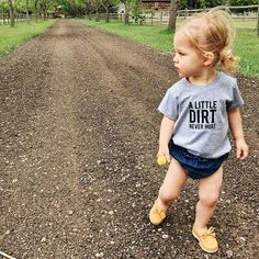 A Little Dirt Never Hurt Shirt, Organic Kids Tshirt, Kids Graphic Tee, Organic Children's Clothing, - Baby Girl Fashion - Newborn Baby Boys, My Baby Girl, Toddler Girl, Carters Baby, Toddler Toys, Baby Girl Fashion, Kids Fashion, Fashion Blogs, Fashion Hats